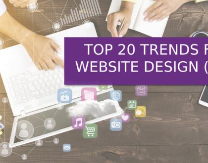 WEB DESIGN: TOP 20 TRENDS FOR WEBSITE DESIGN IN 2021